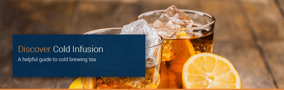 Cold Infusion Tea